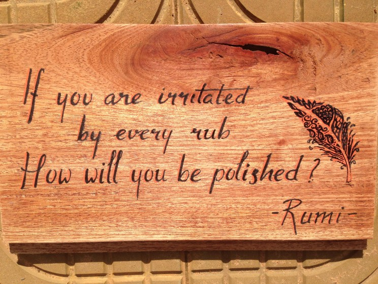 Hariharalaya yoga meditation retreat center Cambodia signpainting Rumiif you are irritated by every rub how will you be polished