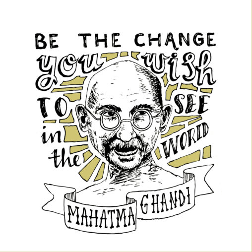 mahatma ghandi be the change you wish to see in the world quote inspirational activism hand lettering graphic sketch illustration lilian leahy rotterdam